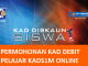 Permohonan Kad Debit Pelajar KADS1M Online